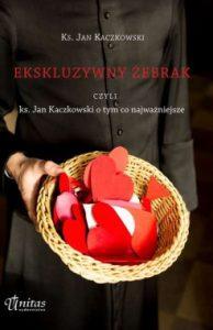 Ekskluzywny zebrak 194x300 - Ekskluzywny żebrak, czyli ks. Jan Kaczkowski o tym, co najważniejsze Jan Kaczkowski