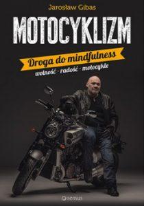 Motocyklizm 210x300 - Motocyklizm. Droga do mindfulness Jarosław Gibas