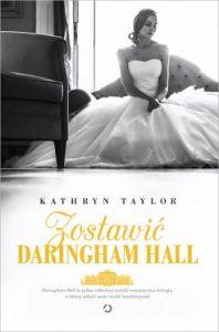 Zostawic Daringham Hall 198x300 - Zostawić Daringham Hall Kathryn Taylor