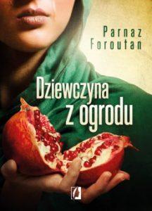 Dziewczyna z ogrodu 216x300 - Dziewczyna z ogrodu Parnaz Faroutan