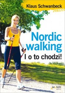 Nordic walking 210x300 - Nordic walking. I o to chodzi! Klaus Schwanbeck