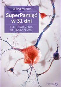 SuperPamiec w 31 dni 210x300 - SuperPamięć w 31 dni. Triki, ćwiczenia, neurorozrywki Paulina Mechło