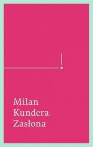 ZasLona 189x300 - Zasłona. Esej w siedmiu częściach Milan Kundera