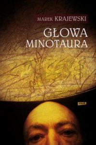 Glowa Minotaura 199x300 - Głowa Minotaura Marek Krajewski