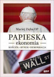 Papieska ekonomia 211x300 - Papieska ekonomia. Kościół - rynek - demokracja Maciej Zięba