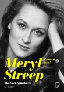 Znowu ona Meryl Streep 210x300 - Meryl Streep Znowu ona! Michael Schulman