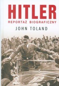 Hitler 208x300 - Hitler. Reportaż biograficzny John Toland