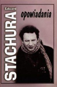 Opowiadania Edward Stachura 197x300 - Opowiadania Edward Stachura