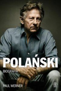 Polanski 201x300 - Polański. Biografia Paul Werner