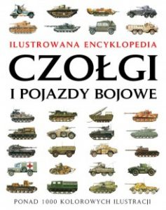 Czolgi i pojazdy bojowe 237x300 - Czołgi i pojazdy bojowe. Ilustrowana encyklopedia Robert Jackson