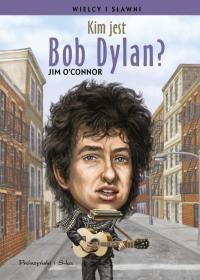 Kim jest Bob Dylan - Kim jest Bob Dylan? Jim O Connor