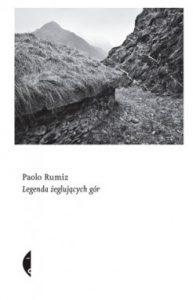 Legenda zeglujacych gor 193x300 - Legenda żeglujących gór Paolo Rumiz
