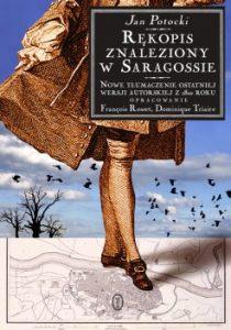 Rekopis znaleziony w Saragossie 210x300 - Rękopis znaleziony w Saragossie. Nowe tłumaczenie ostatniej wersji autorskiej z 1810 roku Jan Potocki
