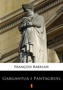 Gargantua i Pantagruel 210x300 - Gargantua i Pantagruel François Rabelais