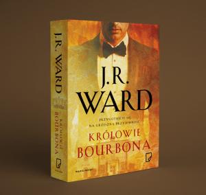 Krolowie bourbona 300x284 - Królowie bourbona J.R. Ward