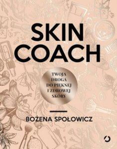 Skin coach 235x300 - Skin coach. Twoja droga do pięknej i zdrowej skóry Bożena Społowicz