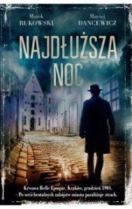 Najdluzsza noc 189x300 - Najdłuższa noc Maciej Dancewicz, Marek Bukowski