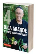 Ojca Grande przepisy na zdrowe zycie - Ojca Grande przepisy na zdrowe życie Część 4 Marzena Burczycka-Woźniak Tadeusz Woźniak