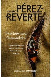 Szachownica famandzka 200x300 - Szachownica flamandzka Arturo Perez Reverte