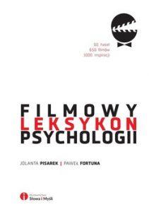 Filmowy leksykon psychologii 211x300 - Filmowy leksykon psychologii Paweł Fortuna  Jolanta Pisarek
