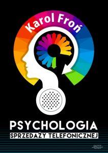 Psychologia sprzedazy telefonicznej Karol Fron 212x300 - Psychologia sprzedaży telefonicznej Karol Froń