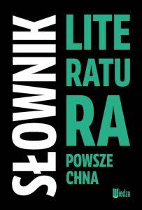 SlOWNIK LITERATURA POWSZECHNA 203x300 - Słownik Literatura powszechna