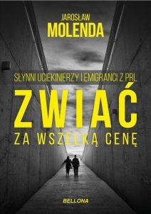 Zwiac za wszelka cene 212x300 - Zwiać za wszelką cenę Jarosław Molenda