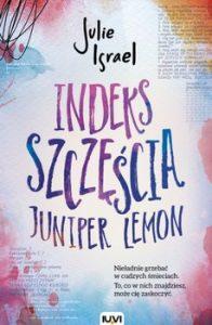 Indeks szczescia 196x300 - Indeks szczęścia Juniper Lemon  Julie Israel
