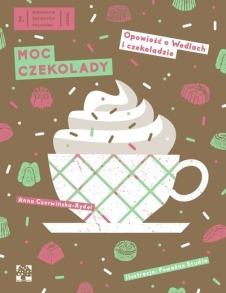 MOC CZEKOLADY - Darmowy ebook Moc czekolady Anna Czerwińska - Rydel