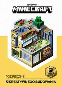 Minecraft. Podrecznik kreatywnego budowania 215x300 - Minecraft. Podręcznik kreatywnego budowania Craig Jelley