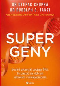 Supergeny 210x300 - Supergeny Deepak Chopra M.D., Rudolph E. Tanzi Ph.D.
