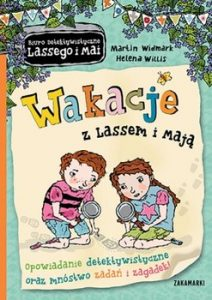 Wakacje z Lassem i Maja 212x300 - Wakacje z Lassem i Mają Martin Widmark  Helena Willis