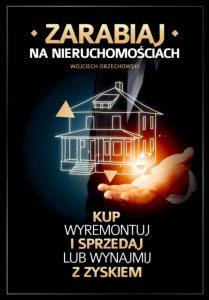 Zarabiaj na nieruchomosciach 209x300 - Zarabiaj na nieruchomościach Wojciech Orzechowski