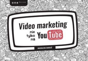 Video marketing nie tylko na YouTube 300x208 - Video marketing nie tylko na YouTube Magdalena Daniłoś