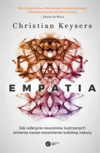 Empatia 195x300 - Empatia. Jak odkrycie neuronów lustrzanych zmienia rozumienie ludzkiej natury Christian Keysers
