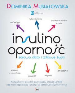 Insulinoopornosc 242x300 - Insulinooporność. Zdrowa dieta i zdrowe życie Dominika Musiałowska
