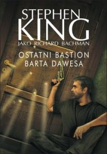 Ostatni bastion Barta Dawesa 209x300 - Ostatni bastion Barta Dawesa Stephen King