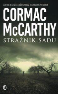 Straznik sadu 186x300 - Strażnik sadu Cormac McCarthy