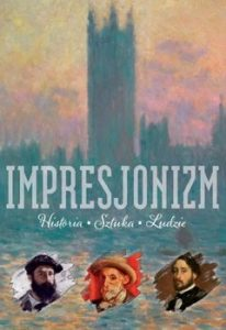 Impresjonizm 206x300 - Impresjonizm Historia Sztuka Ludzie Sławomir Cendrowski