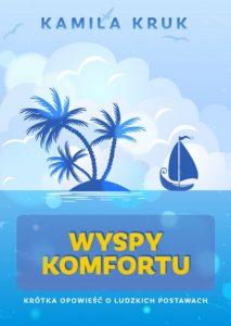 Wyspy Komfortu 213x300 - Wyspy Komfortu Kamila Kruk