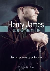 Zaufanie - ZaufanieHenry James