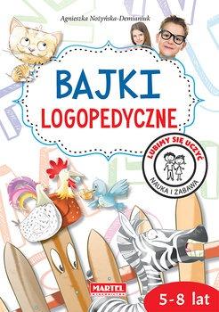 Bajki logopedyczne - Bajki logopedyczneAgnieszka Nożyńska-Demianiuk
