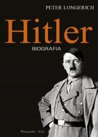 Hitler. Biografia - Hitler Biografia Peter Longerich