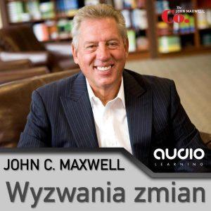 Wyzwania zmian John C Maxwell 300x300 - Wyzwania zmian John C Maxwell