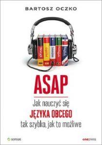ASAP 210x300 - ASAP Jak nauczyć się języka obcego tak szybko jak to możliwe Bartosz Oczk