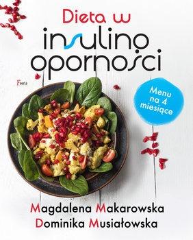 Dieta w insulinoopornosci - Dieta w insulinooporności Magdalena Makarowska Dominika Musiałowska