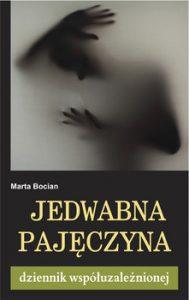 Jedwabna pajeczyna 189x300 - Jedwabna pajęczyna Dziennik współuzależnionejMarta Bocian