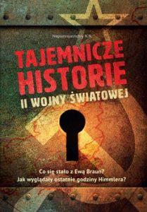 Tajemnicze historie II wojny swiatowej 209x300 - Tajemnicze historie II wojny światowej