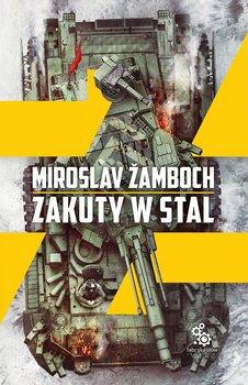 Zakuty w stal - Zakuty w stal Miroslav Zamboch