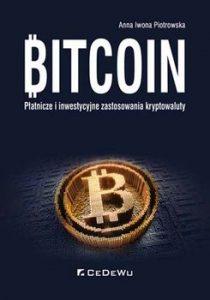 Bitcoin 210x300 - Bitcoin Płatnicze i inwestycyjne zastosowania kryptowalutyAnna Iwona Piotrowska